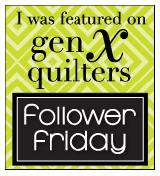 Follower Friday at GenX Quilters